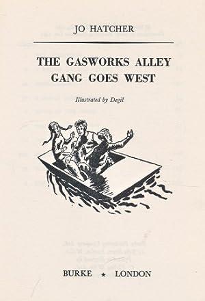 The Gasworks Alley Gang Goes West [Falcon: Hatcher, Jo; Degil
