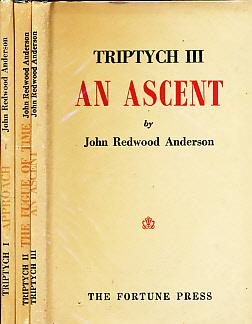 Triptych. Approach + The Fugue of Time + An Ascent. Three Volume Set. Signed Copy: Anderson, John ...