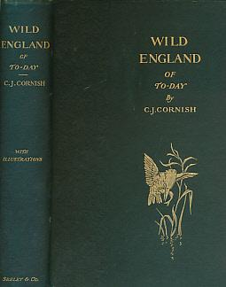 Wild England of To-day: Cornish, C J