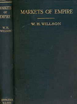 Markets of Empire: Willson, W H