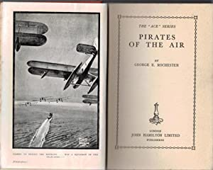 """Pirates of the Air. The """"Ace"""" Series: Rochester, George E"""