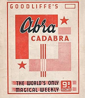 """Abracadabra"""" : The World's Only Magical Weekly.: Goodliffe [ed.]"""