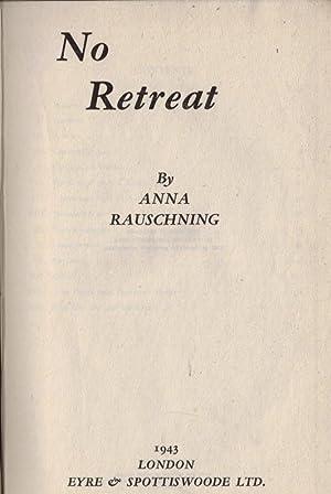 No Retreat: Rauschning, Anna