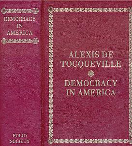 Democracy in America: Tocqueville, Alexis de