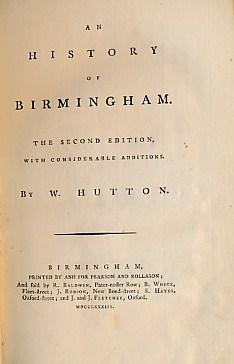 An History of Birmingham: Hutton, W