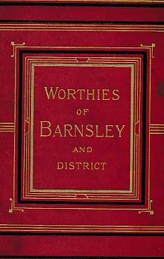 Worthies, Families, and Celebrities of Barnsley and the District: Wilkinson, Joseph
