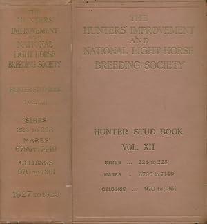 The Hunter Stud Book. Volume XII. 1927: Denison-Pender, H [ed.]