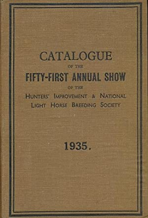 Fifty-First London Show of the Hunter' Improvemebt and National Light Horse Breeding Society. ...