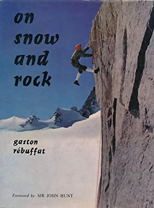 On Snow and Rock: Rébuffat, Gaston