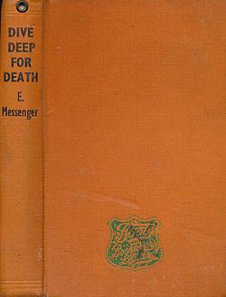 Dive Deep for Death: Messenger, Elizabeth
