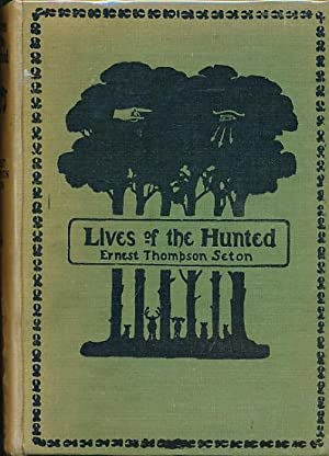 Lives of the Hunted: Seton, Ernest Thompson