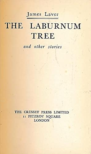 The Laburnum Tree and Other Stories. Signed copy: Laver, James