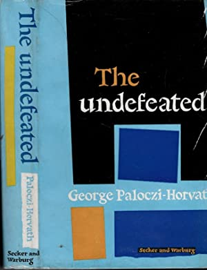 The Undefeated: Paloczi-Horvath, George