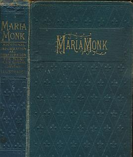 Awful Disclosures of Maria Monk: Monk, Maria