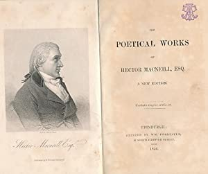 Poetical Works of Hector MacNeill, Esq: MacNeill, Hector