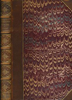 Caledonia Romana. A Descriptive Account of the Roman Antiquities of Scotland: Stuart, Robert