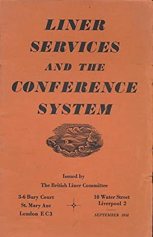 Liner Services and the Conference System: British Liner Committee