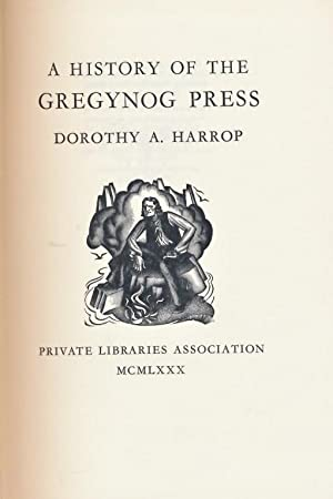A History of the Gregynog Press: Harrop, Dorothy A