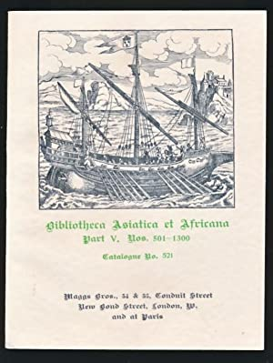 Bibliotheca Asiatica et Africana Part V. Nos. 501-1300. Maggs Catalogue No 521. 1929: Maggs Bros