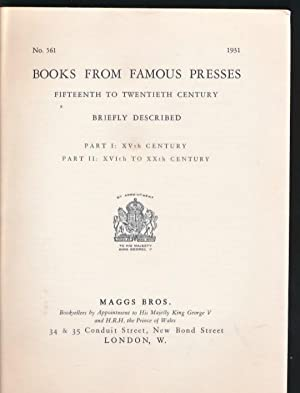 Books from Famous Presses. Fifteenth to Twentieth Century. Briefly Described. Part I: XVth Century....