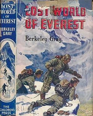The Lost World of Everest: Gray, Berkeley [Brooks,
