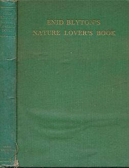 Enid Blyton's Nature Lover's Book: Blyton, Enid; Hopking,