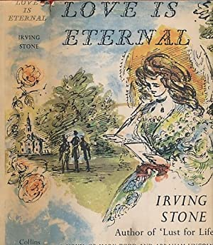 Love is Eternal. A Novel about Mary: Stone, Irving