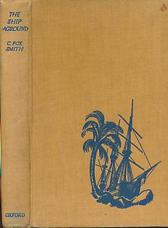 The Ship Aground. A Tale of Adventure: Smith, C Fox