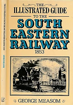 The Official Illustrated Guide to the South-Eastern: Measom, George