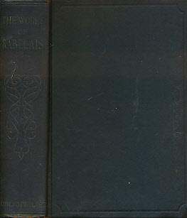 The Works of Rabelais: Rabelais, Françios; Doré,