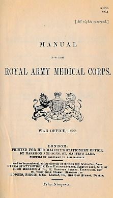 Manual for the Royal Army Medical Corps: War Office