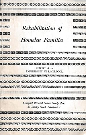 Rehabilitation of Homeless Families. Report of an Experiment in Liverpool: Semple, A B