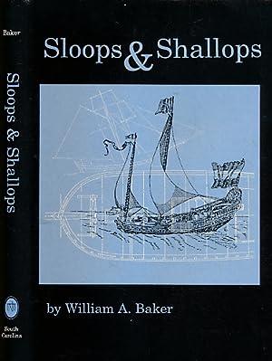Sloops & Shallops: Baker, William A