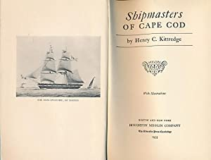 Shipmasters of Cape Cod: Kittredge, Henry C