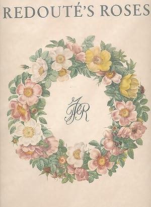 The Best of Redoutés Roses: Redouté, Pierre-Joseph; Mannering,