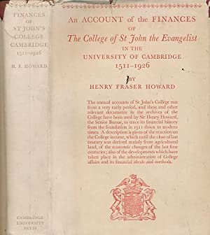 An Account of the Finances of The College of St John the Evangelist in the University of Cambridge ...