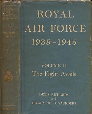 Royal Air Force 1939-1945. Volume II. The: Richards, Denis; Saunders,