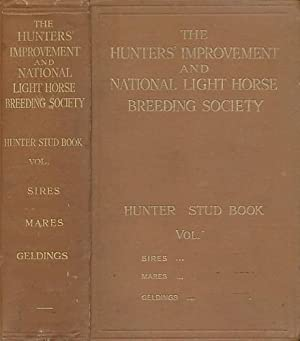The Hunter Stud Book. Volume X. 1921-23: Hoare, Henry [ed.]