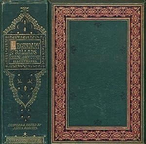 The Legendary Ballads of England and Scotland: Roberts, John S