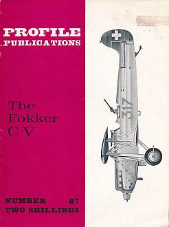 The Fokker CV. Profile Publications Number 87: Kamphuis, G H