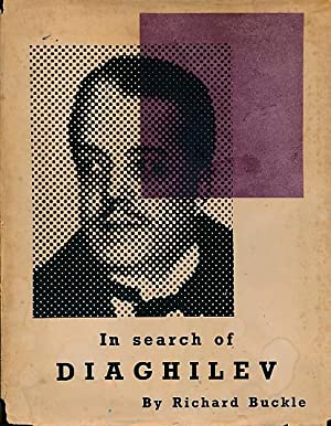 In Search of Diaghilev: Buckle, Richard [ed.]