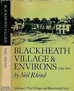 Blackheath Village and Environs. 1790-1970. 2 vol.: Rhind, Neil