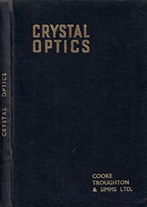 Introduction to Crystal Optics: Marshall, C E