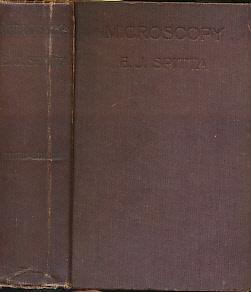 Microscopy. The Construction, Theory and Use of: Spitta, Edmund J