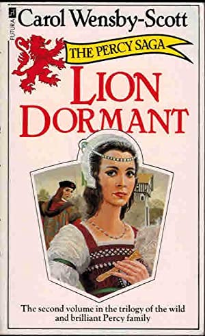 Lion Dormant. Signed copy: Wensby-Scott, Carol