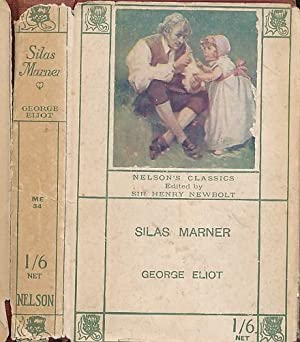 Silas Marner. Nelson edition: Eliot, George [Evans,