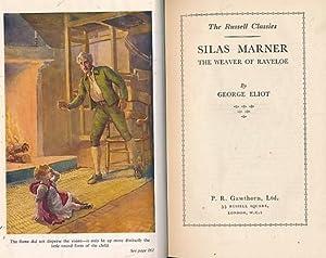 Silas Marner. The Weaver of Raveloe. Gawthorn: Eliot, George [Evans,