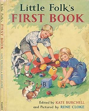 Little Folk's First Book: Burchell, Kate; Cloke,