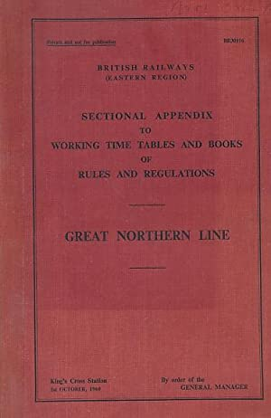 British Railways Eastern Region. Sectional Appendix to: General Manager