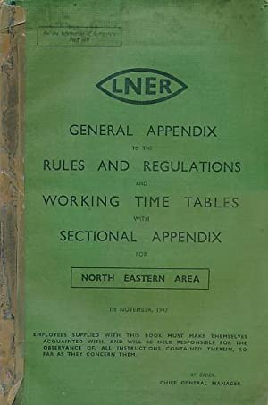 General Appendix to the Rules and Regulations: Chief General Manager
